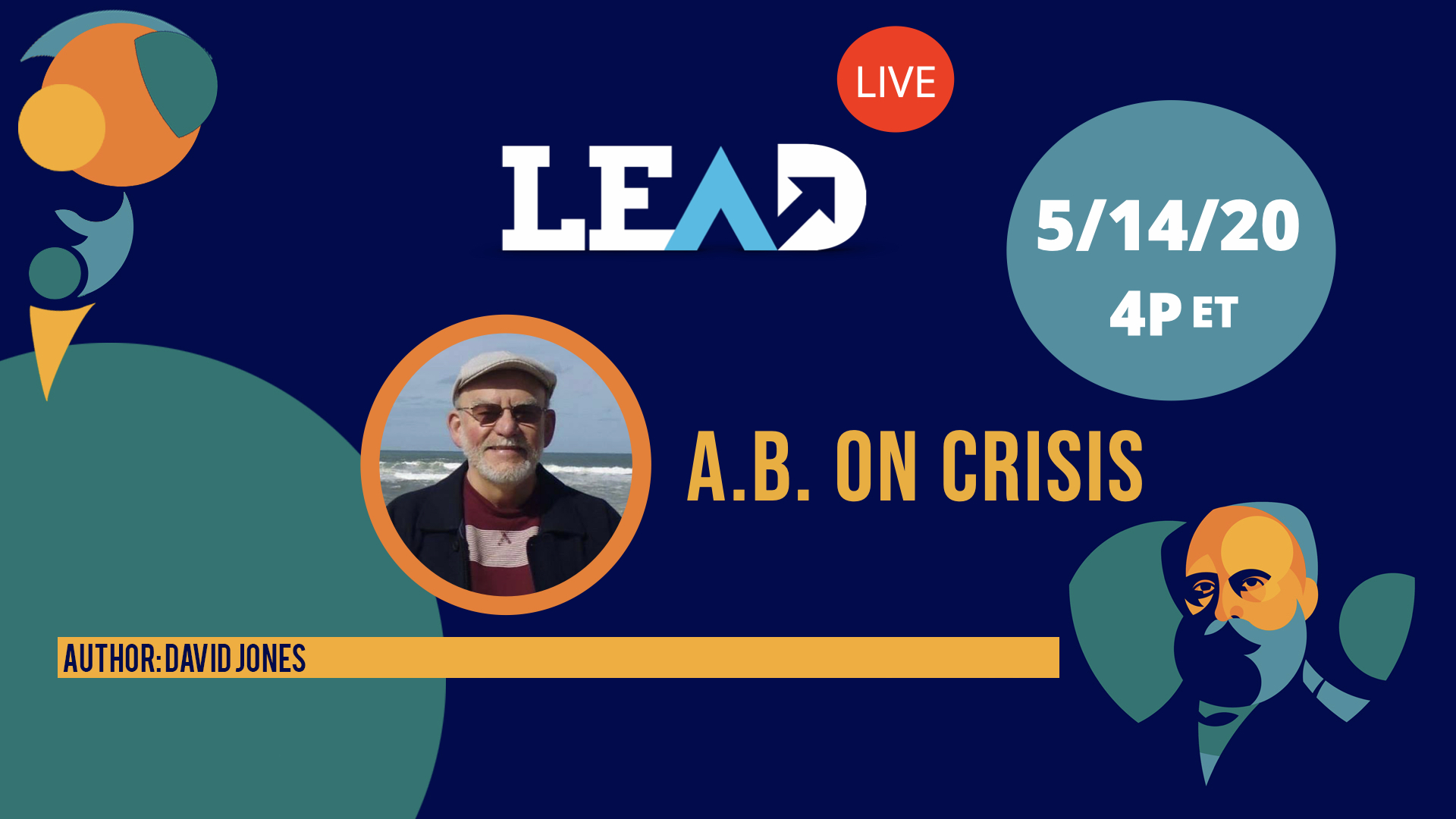 LEAD Live: A.B. On Crisis
