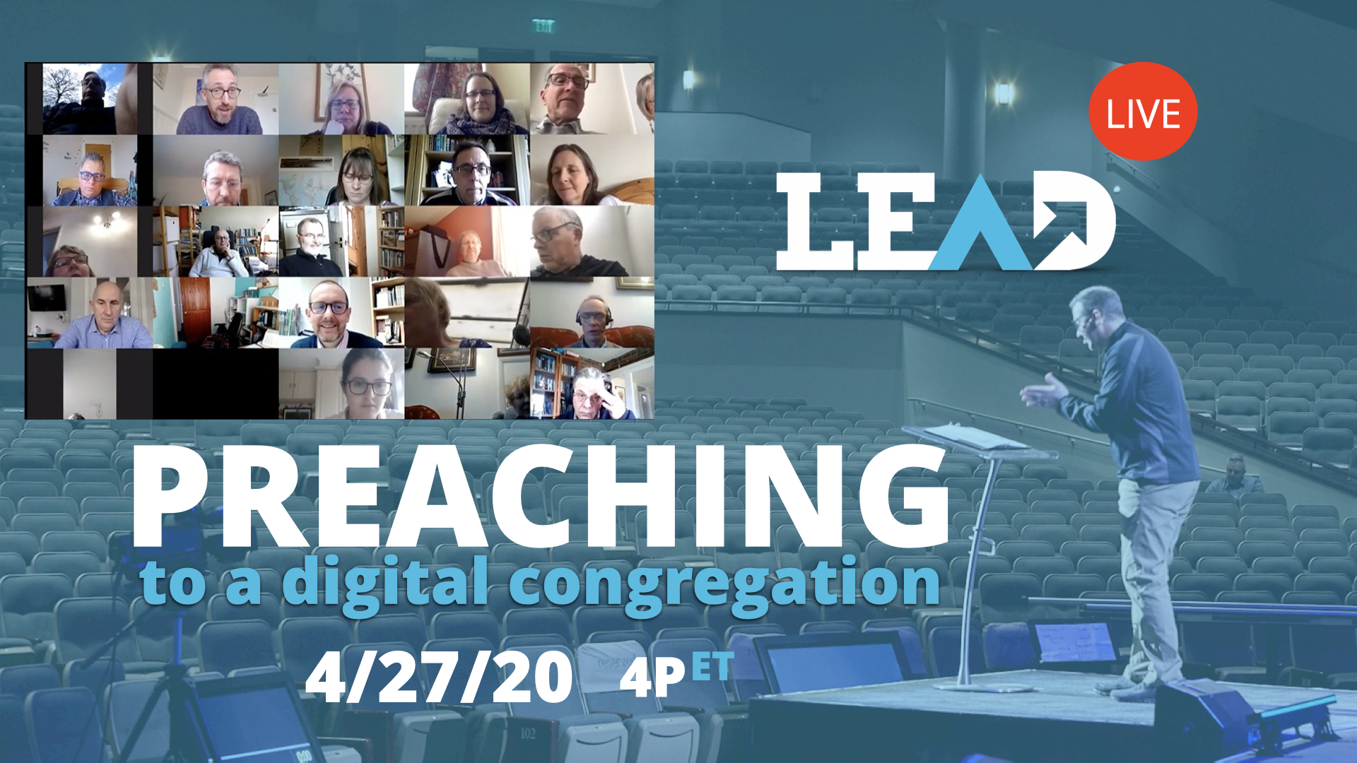 LEAD Live: Preaching To A Digital Congregation