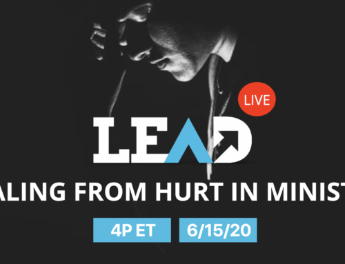LEAD Live: Healing Ministry Hurt