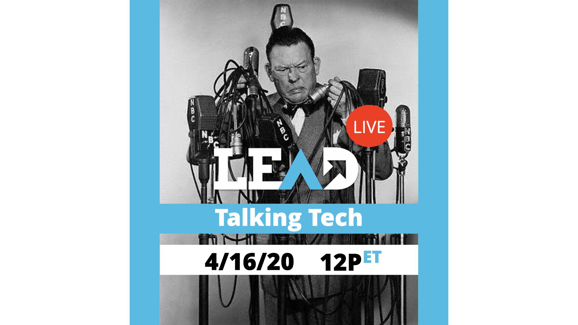 LEAD Live: Talking Tech
